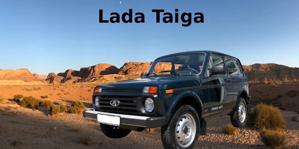 Der Lada Taiga – ein Geländewagen Urgestein