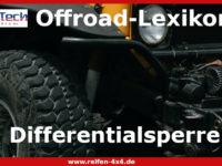 Das kleine Lexikon für die Offroadstrecke: Differentialsperre