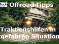 Traktionshilfen - so können Sie sich aus einer festgefahrenen Situation auf der Offroadstrecke befreien